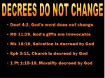 decrees do not change