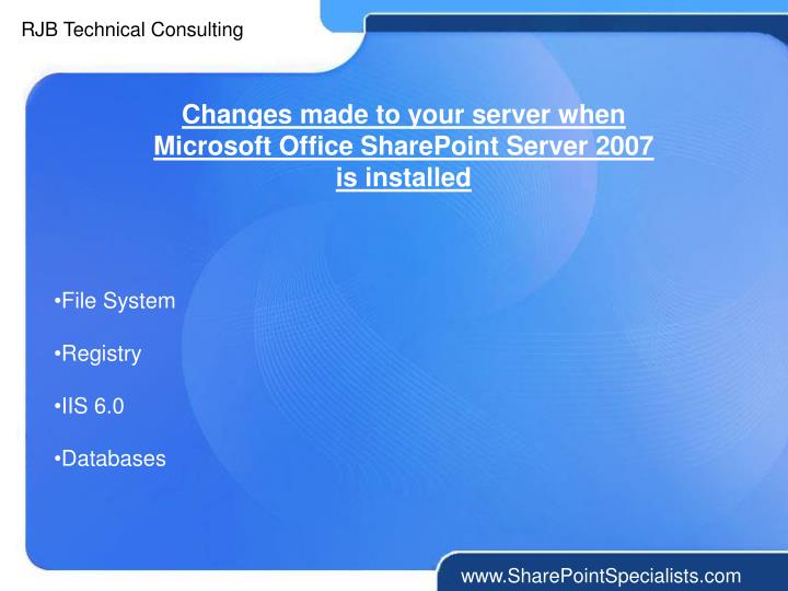 Changes made to your server when