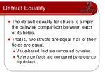 default equality3