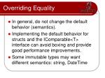 overriding equality