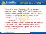 ventajas para uruguay