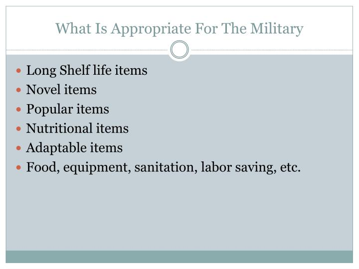 what is appropriate for the military n.