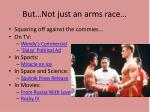 but not just an arms race