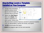 step by step locate a template installed on your computer1