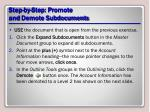 step by step promote and demote subdocuments
