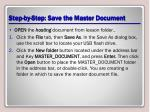 step by step save the master document