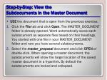 step by step view the subdocuments in the master document