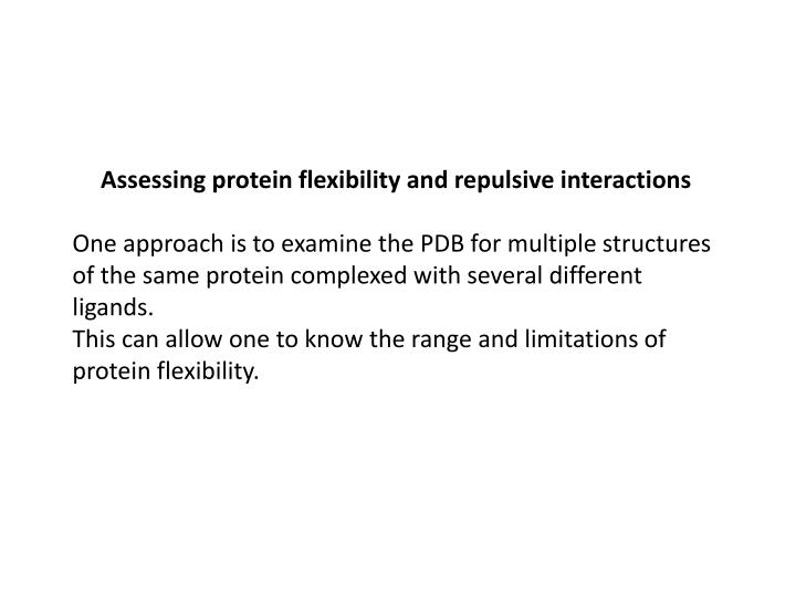 Assessing protein flexibility and repulsive interactions