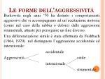 le forme dell aggressivit