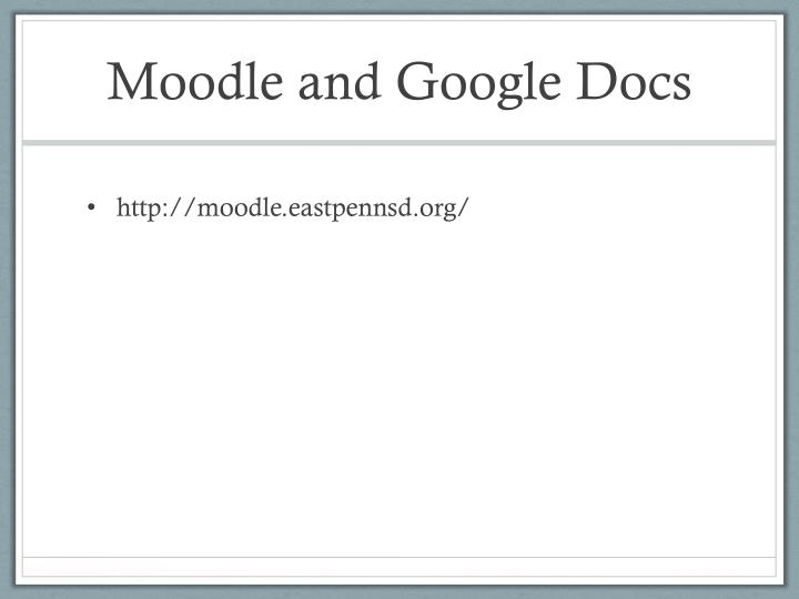 Moodle and Google Docs