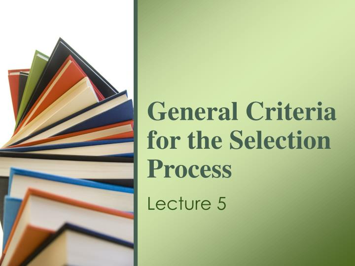 general criteria for the selection process n.