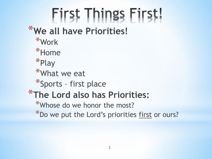 First things first1