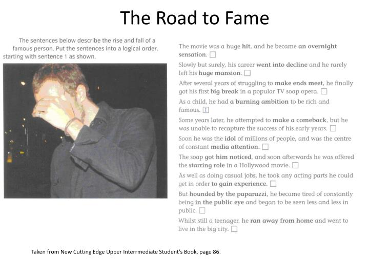 The road to fame1
