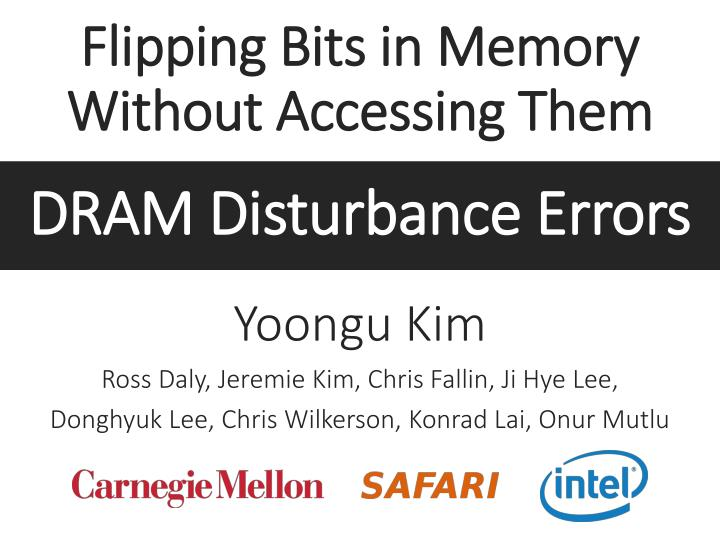 flipping bits in memory without accessing them n.