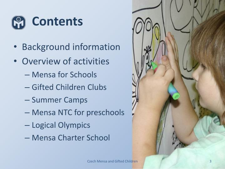 Czech Mensa and Gifted Children. contents. Contents