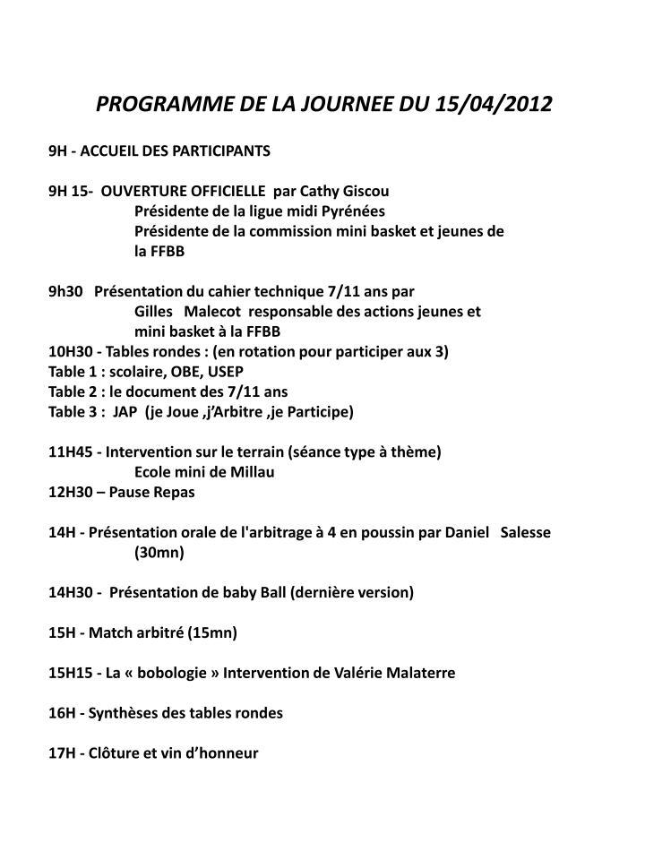 PROGRAMME DE LA JOURNEE DU 15/04/2012