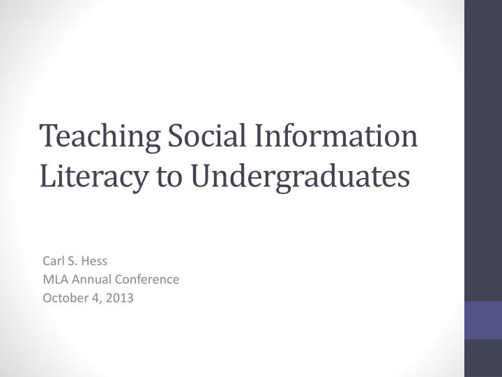 teaching social information literacy to undergraduates