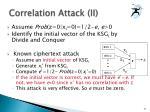 correlation attack ii
