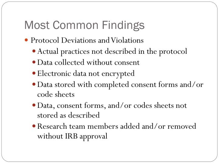 Most common findings1