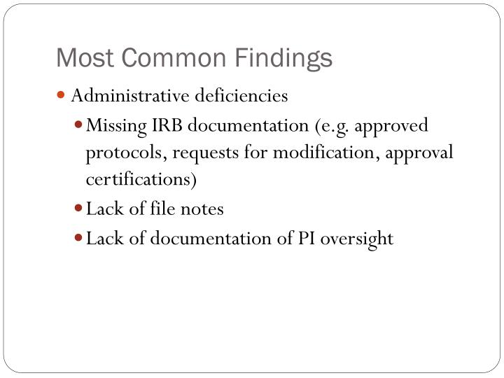 Most Common Findings