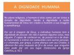 a dignidade humana3