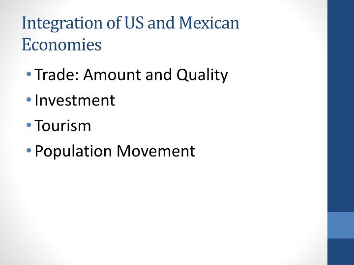Integration of US and Mexican Economies