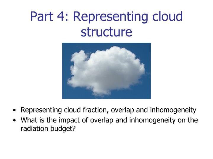 Part 4 representing cloud structure