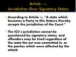 article 12 jurisdiction over signatory states