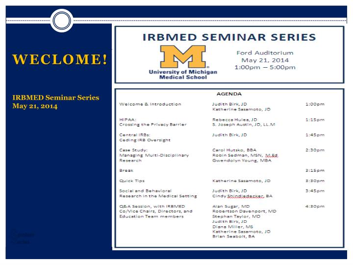 weclome irbmed seminar series may 21 2014 n.