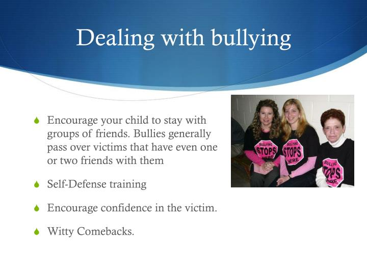 Dealing with bullying