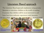 literature based approach