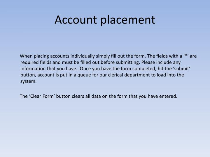 Account placement