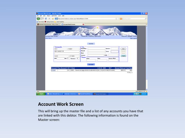 Account Work Screen