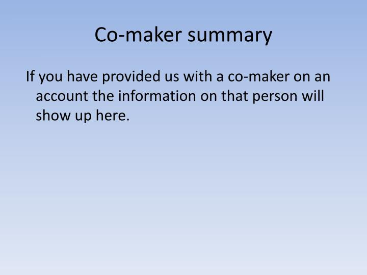 Co-maker summary
