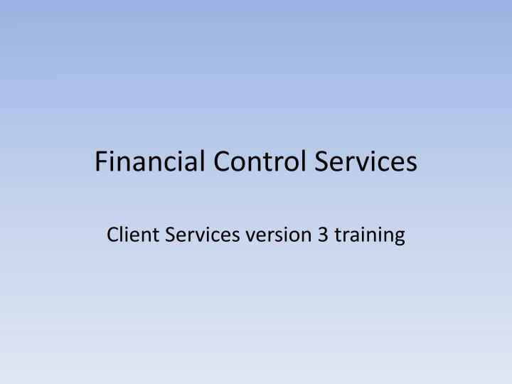 Financial control services