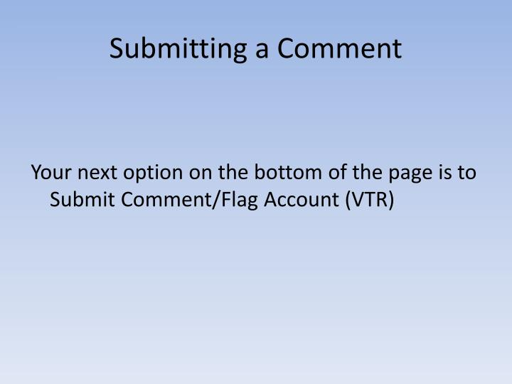 Submitting a Comment