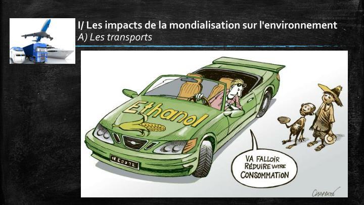 I les impacts de la mondialisation sur l environnement a les transports