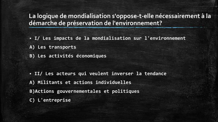 La logique de mondialisation s'oppose-t-elle nécessairement à la démarche de préservation de l'e...