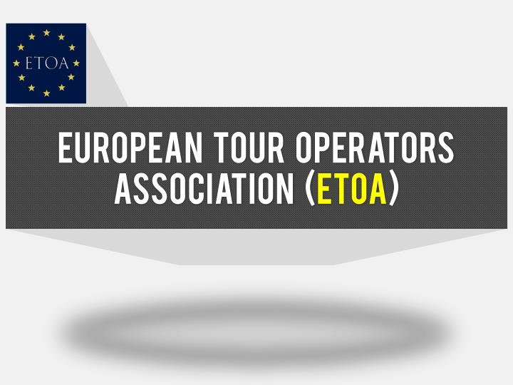 european tour operators association etoa n.