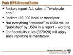 pork mpr ground rules