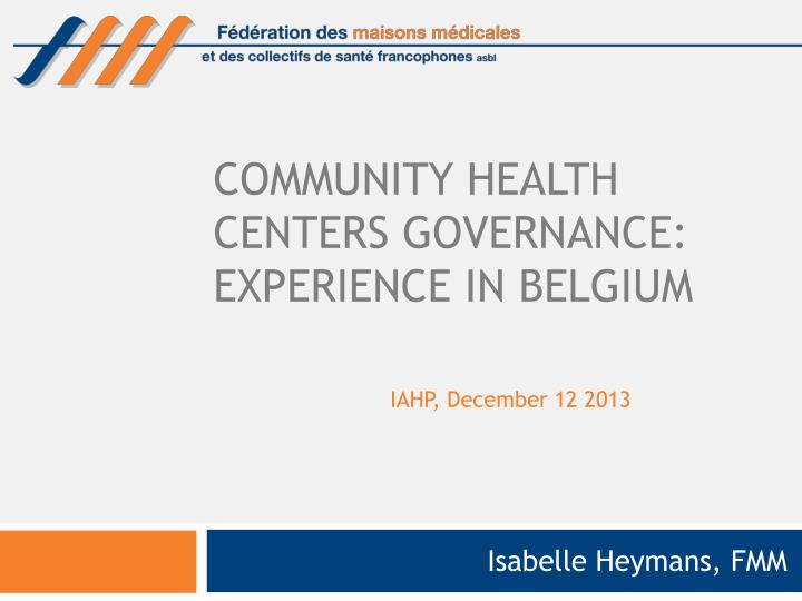 community health centers governance experience in belgium n.