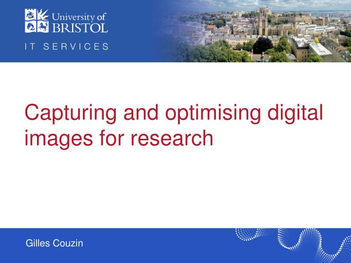 capturing and optimising digital images for research n.
