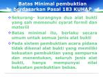 batas minimal pembuktian berdasarkan pasal 183 kuhap