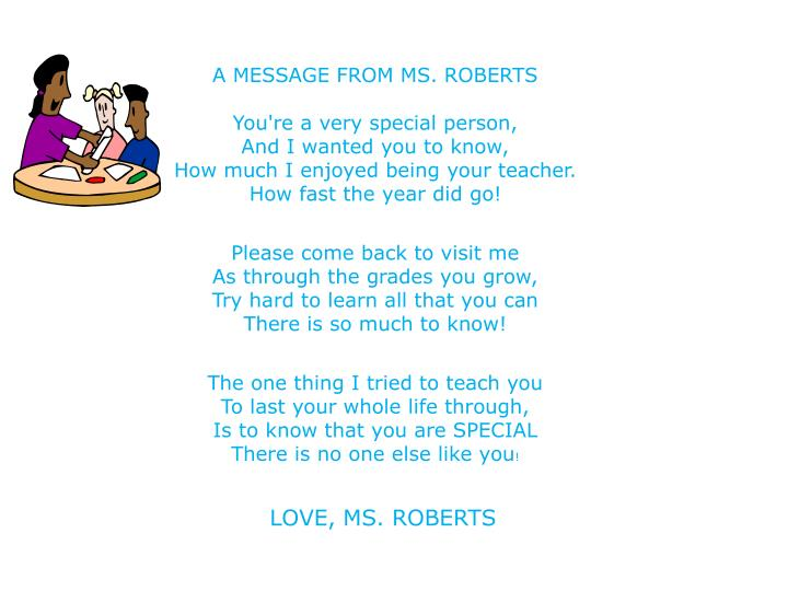 A MESSAGE FROM MS. ROBERTS