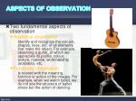 aspects of observation
