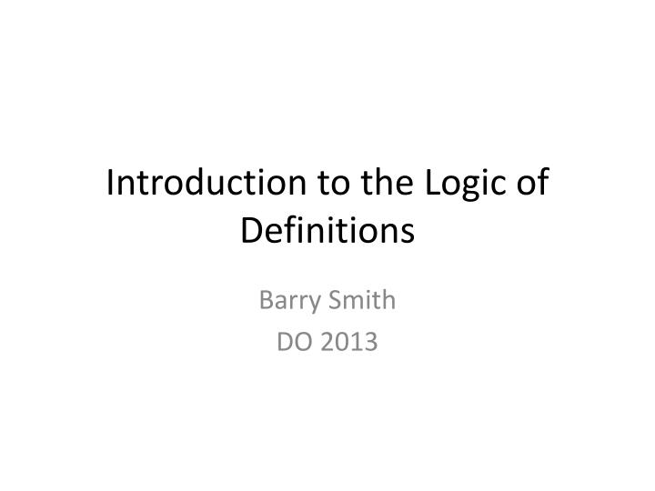 introduction to the logic of definitions n.