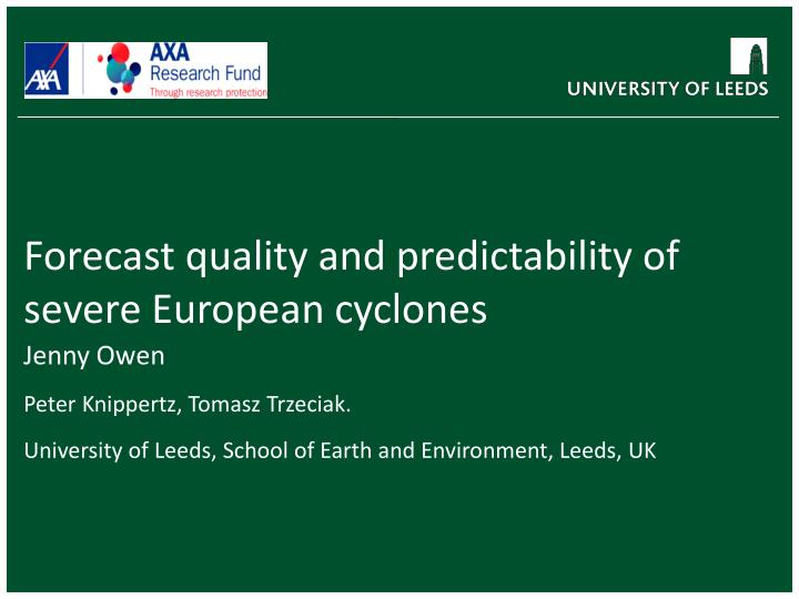 forecast quality and predictability of severe european cyclones n.