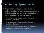 two sensory synaesthesia