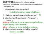 objetivos entender las culturas latinas reconocer las capitales de los pa ses hispanohablantes