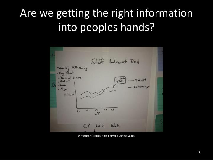Are we getting the right information into peoples hands?